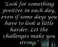 Positivity quote via Carol's Country Sunshine on Facebook