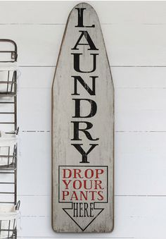 Shop Decor Steals for new deals everyday on vintage, rustic and farmhouse decor - from wall decor and lighting to baskets and kitchen decor! Laundry Room Remodel, Laundry Room Signs, Small Laundry Rooms, Laundry Room Organization, Laundry Closet, Laundry Drying, Painted Ironing Board, Antique Ironing Boards, Wood Ironing Boards