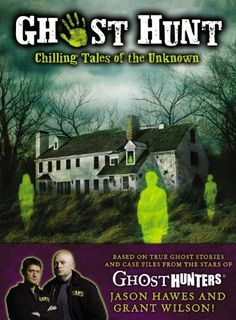 Ghost Hunt: Chilling Tales of the Unknown by Jason Hawes. $6.80. Publication: September 7, 2010. Author: Jason Hawes. Publisher: Little, Brown Books for Young Readers (September 7, 2010). 304 pages. Save 60% Off!