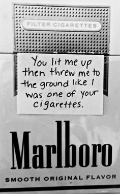 One of yr cigarettes. Poetry Quotes, Mood Quotes, True Quotes, Deep Quotes, Rauch Tricks, Cigarette Quotes, Rite De Passage, Smoking Quotes, Cigarette Aesthetic