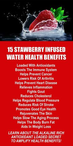 15 Strawberry Infused Water Health Benefits. Amplify the effects dramatically by using alkaline rich Kangen Water; the hydrogen rich, antioxidant loaded, ionized water that neutralizes free radicals that cause oxidative stress which can lead to a variety of health issues including disease such as cancer. Change your water, change your life. LEARN MORE #Strawberry #Antioxidants #Water #Health #Benefits