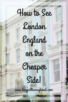 How to See London on the Cheaper Side! #london #england #uk #europe #londonbus #westlondon #portobelloroad #nottinghill