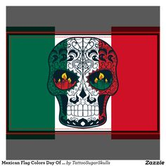 mexican flag colors day of the dead sugar skull a toda madre