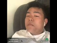 Lay Me Down ... Smule Sing cover by _DangAustin