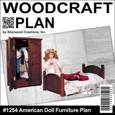 """American Doll Furniture DIY Woodcraft Pattern #1254 - Doll furniture this attractive and realistic-looking doll furniture is wonderful for little girls to play with. It fits dolls that are approx. 20"""" tall. Bed: 12""""W x 24""""L x 10""""H. Armoire: 22""""H x 13""""W x 11""""D. 2 designs! Pattern by Sherwood Creations  #woodworking #woodcrafts #pattern #doll  #craft #furniture"""
