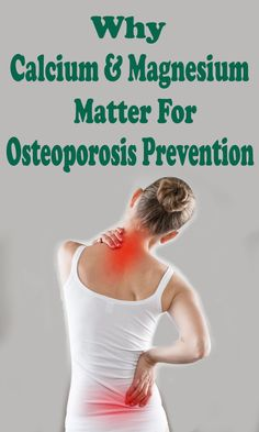 Why Calcium & Magnesium Matter for Osteoporosis Prevention - Read More on Nature's Potent Blog
