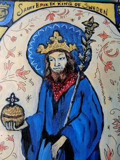 Saint Erik IX King ,Ruotsin kuningas Eerik IX Eerik Pyhä (ruots. Erik Jedvardsson den Helige; k. Upsala 18. 5 1160),Ruotsin kuningas noin vuosina 1156–1160.  tanskalaisen  prinsessan Kristiinan (Christina Björnsdotter), Inge I:n tyttärentytär.