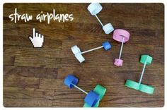 Straw Airplanes -This looks so easy and fun for toddlers! It helps to improve fine motor skills too.