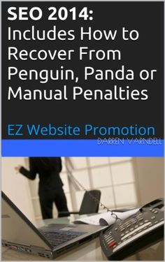 """Read """"SEO 2014 Includes How to Recover From Penguin, Panda or Manual Penalties"""" by Darren Varndell available from Rakuten Kobo. SEO 2014 Includes How to Recover From Penguin, Panda or Manual Penalties In the first section of this SEO book, healthy. Internet Marketing Seo, Viral Marketing, Content Marketing Strategy, Online Marketing, Social Media Marketing, Digital Marketing, Search Optimization, Website Promotion, Web Analytics"""