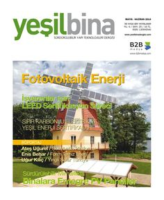 Get your digital subscription/issue of Yeşil Bina Dergisi-May - June 2014 Magazine on Magzter and enjoy reading the magazine on iPad, iPhone, Android devices and the web. Free Magazines, Ipod Touch, Turkey, Ipad, Android, Iphone, Digital