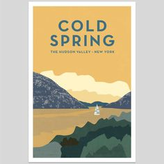 Cold Spring The Hudson Valley Art Print with Sail by boldversion #makersonhudson