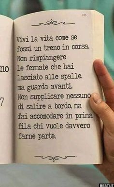 Guarda avanti Non rimpiangere le fermate saltate Bff Quotes, Words Quotes, Motivational Quotes, Silent Words, Common Quotes, Freedom Life, Italian Quotes, Life Lessons, Encouragement