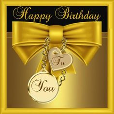 Golden Happy Birthday To You Graphic birthday happy birthday happy birthday wishes birthday quotes happy birthday quotes happy birthday pics birthday images birthday image quotes happy birthday image images Golden Happy Birthday To You Graphic Birthday Greetings Images, Happy Birthday Wishes Images, Birthday Wishes Messages, Birthday Blessings, Happy Birthday Pictures, Happy Birthday Qoutes, Happy Birthday Printable, Happy 2nd Birthday, Happy Birthday Cards