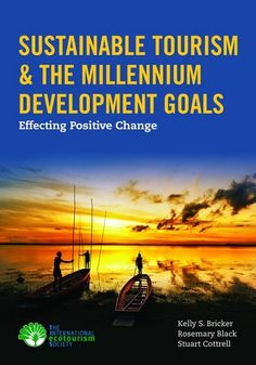 Endorsed by The International Ecotourism Society this book demonstrates how ecotourism and sustainable tourism can assist in supporting and meeting the goals set forward by the Millennium Development Goals (MDG).