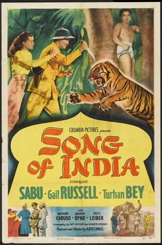 Song of India (1949) Stars: Sabu, Gail Russell, Turhan Bey, Anthony Caruso ~ Director: Albert S. Rogell