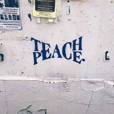 Teach Peace – Graffiti World Urbane Kunst, Beautiful Words, Beautiful Pictures, Inspire Me, In This World, Decir No, Inspirational Quotes, Motivational Quotes, Positive Quotes