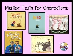 Mentor Texts To Teach Characters Character Traits How They