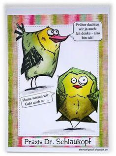 ' Stempelgaudi ': Bird Crazy - #32 - ... ich denke, also ...