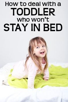 Tips from a sleep expert on getting toddlers to stay in bed -- and sleep!
