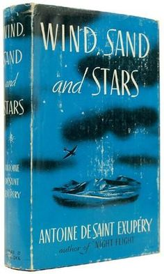Wind, Sand and Stars (Tierra de hombres) Saint Exupery  - Wikipedia, the free encyclopedia