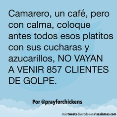 Un café con calma. #humor #risa #graciosas #chistosas #divertidas Wtf Funny, Hilarious, Frases Humor, Lyrics, Funny Pictures, Jokes, Lol, Health, Happy