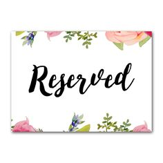 Wedding Sign Pretty Floral - Reserved - Instant Download Printable - Style 3 - 5x7