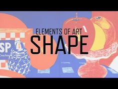 Elements of Art: Shape | KQED Art School