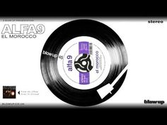 'El Morocco' [Full Length] - Alfa 9 - from 'Gone To Ground' (Blow Up)