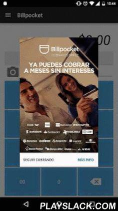 Billpocket  Android App - playslack.com ,  Con una tasa única de 3.50% + IVA por cada transacción, sin mínimos de facturación ni rentas mensuales. Billpocket es la forma más simple de cobrar con tarjetas de crédito y débito en México. Billpocket es el primer servicio de cobro con tarjetas bancarias desde tu dispositivo móvil que cumple con las regulaciones bancarias mexicanas. Con Billpocket puedes cobrar tan rápido como: 1. Descargar la app 2. Activar tu cuenta y registrar tu cuenta…