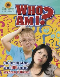 Who Am I? Fun Guessing Games About 100 Famous Americans in History! from Sunflower Education on TeachersNotebook.com -  (62 pages)  - Fun games to help students learn about important figures in U.S. History! Instructions show you how to use these quizzes in a variety of ways.