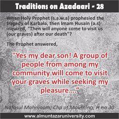 Traditions on Azadari -  27 #Ahlebait #Muharram #WhyWeMourn #WhoIsHusain #NoDayLikeAshura #ImamHusain #Azadari #arbeenwalk #arbaeen