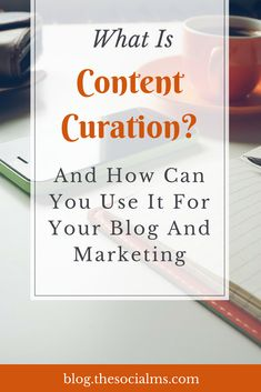 What You Need To Know About Content Curation And H. Content Marketing Strategy, Media Marketing, Marketing Tools, Inbound Marketing, Marketing Ideas, Business Marketing, How To Get Followers, Blogging For Beginners, Internet Marketing