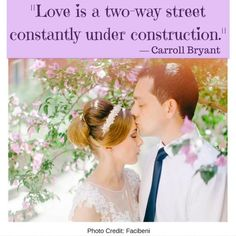 and never take each other for granted. www.weddinganditaly.com Two Way Street, Romantic Quotes, Photo Credit, Romance Quotes