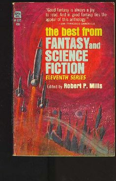 M-137 ROBERT P. MILLS (ed.) The Best from Fantasy and Science Fiction, Eleventh Series (cover by Bob Schinella; 1966; 1st ACE printing).#