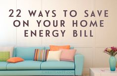 22 ways to save money on your home energy bills money saving tips Energy Saving Tips, Saving Ideas, Money Saving Tips, Save Energy, High Energy, Money Tips, Living On A Budget, Frugal Living Tips, Frugal Tips