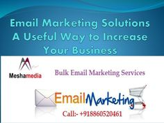 Bulk Email Service provider company - Mesha Media offering affordable email marketing service in Delhi NCR and all across India