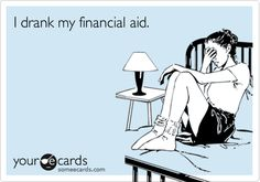 i'm fairly certain this is what most of my students do with their financial aid.