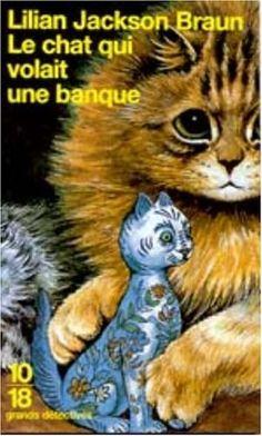 Le Chat qui volait une banque de Lilian Jackson Braun http://www.amazon.fr/dp/2264031212/ref=cm_sw_r_pi_dp_Mfazwb17WJHT1