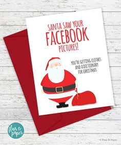 The32mosthilariouslysassycardsinthehistoryofspecial funny christmas card santa saw your facebook pictures m4hsunfo