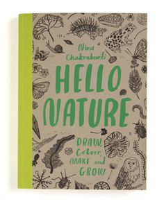 Buy Hello Nature: Draw, Colour, Make and Grow By Nina Chakrabarti, in Very Good condition. Our cheap used books come with free delivery in the UK. Cheap Used Books, Used Books Online, Nature Activities, Book Activities, Let's Make Art, V & A Museum, Nature Drawing, World Of Books, Inspirational Books