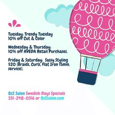 Hey all! For #SwedishDays we're offering specials on #aveda products and services. See pic for details #os2salon #summerfestival #genevail