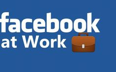 Facebook Sfida a LinkedIn Con Facebook at Work Una Piattaforma Dedicata Al Lavoro #facebook #linkedin #lavoro #internet