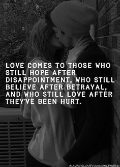 Love Comes To Those Who Still Hope After Disappointment love love quotes quotes quote love sayings love image quotes love quotes with pics love quotes with images love quotes for tumblr love quotes for facebook