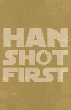 Han Shot First  11x17 Poster Print by blimpcat on Etsy, $15.00