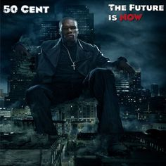 The Future Is Now-50Cent