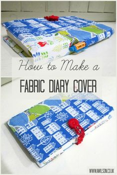 DIY fabric diary cover. A great scrap project and it would work just as well for a notebook or a journal. Step instructions with pics. Tea and a Sewing Machine www.awilson.co.uk