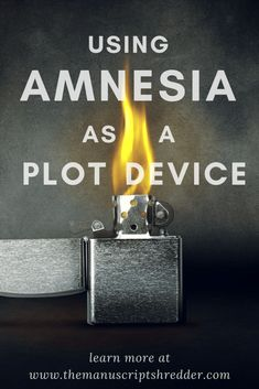 Using Amnesia as a plot device-www.themansucriptshredder.com #writingtips #writing #writer #author