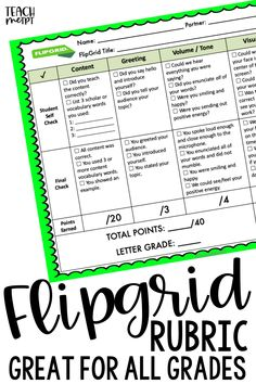 Flipgrid Rubric for all Subjects and Grade Levels - theodora E Learning, Blended Learning, Flipped Classroom, School Classroom, Google Classroom, Future Classroom, Classroom Ideas, Instructional Technology, Instructional Strategies
