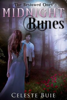 Midnight Runes (The Bestowed Ones, #1) by Celeste Buie