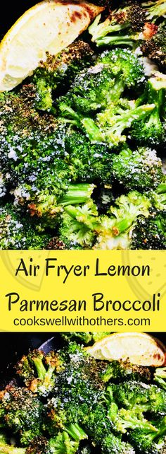 Air Fryer Lemon Parmesan Broccoli - Cooks Well With Others- air fryer recipes fish Air Fryer Oven Recipes, Air Fryer Dinner Recipes, Parmesan Asparagus, Air Fryer Healthy, Air Frying, Broccoli Recipes, Broccoli Lemon, Broccoli Soup, Side Dishes Easy